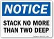 Stack No More Than Two Notice Sign