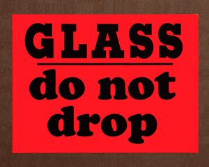 Glass Do Not Drop Labels