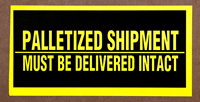 Palletized Shipment Delivered Intact Labels